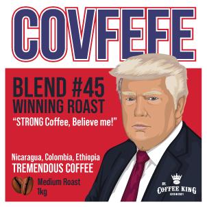 Covfefe - Trump Coffee